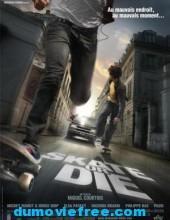 Skate Or Die สเก็ตระห่ำ ล่าเดือดทะลุเมือง